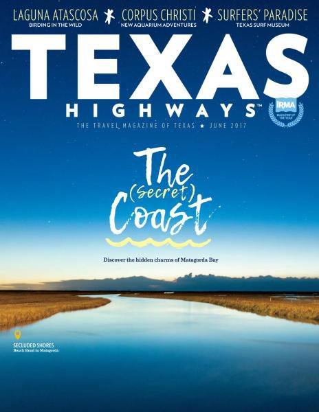 Texas Highways – June 2017