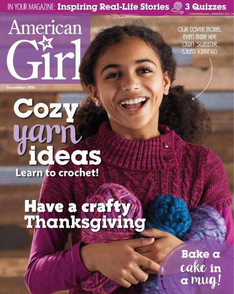 American Girl Magazine — December 01, 2016