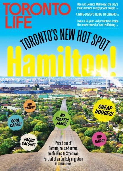 Toronto Life — July 2017