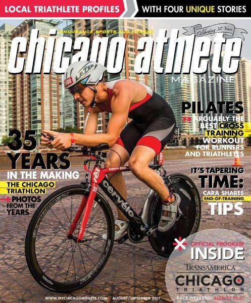 Chicago Athlete Magazine — August-September 2017