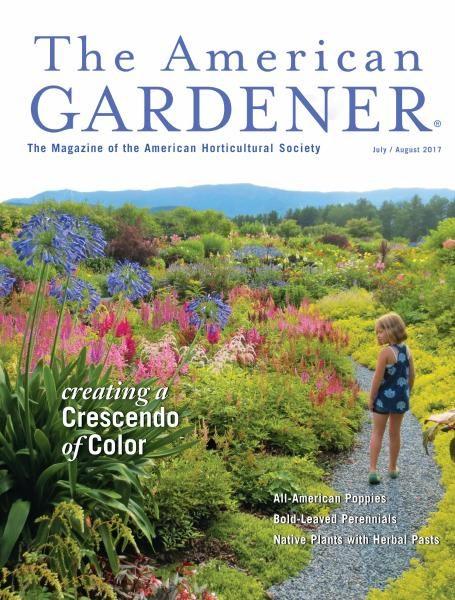 The American Gardener — July-August 2017