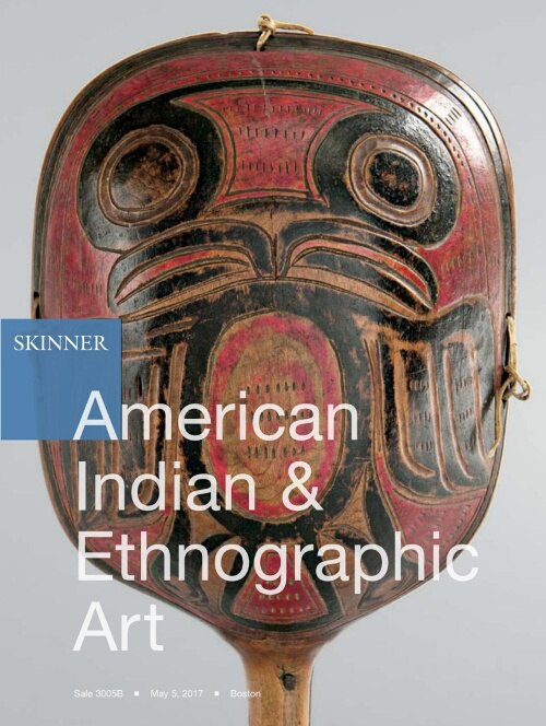 Skinner – American Indian And Ethnographic Art – May, 2017