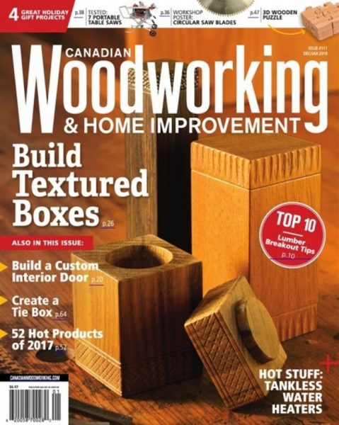 Canadian Woodworking — December 2017-January 2018