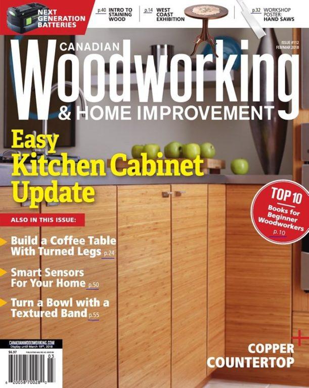 Canadian Woodworking – Feburuary-March 2018