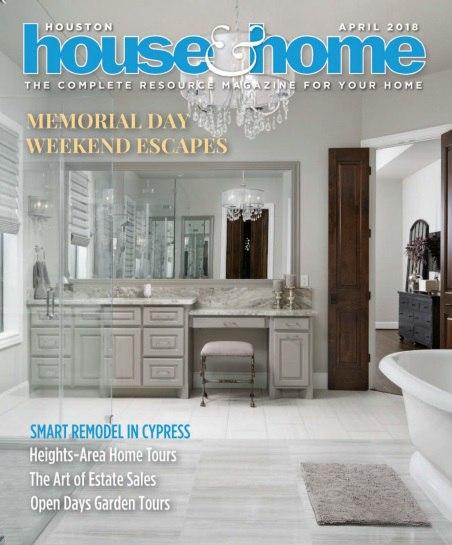 Houston House & Home – April 2018