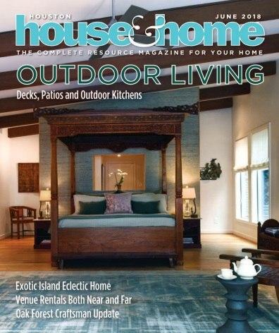 Houston House & Home – June 2018