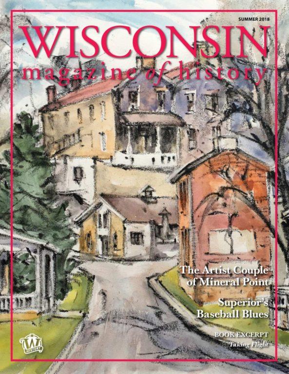 Wisconsin Magazine Of History – June 2018