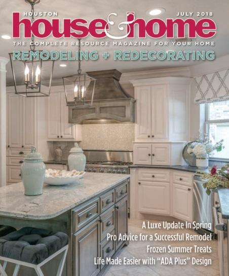 Houston House & Home – July 2018