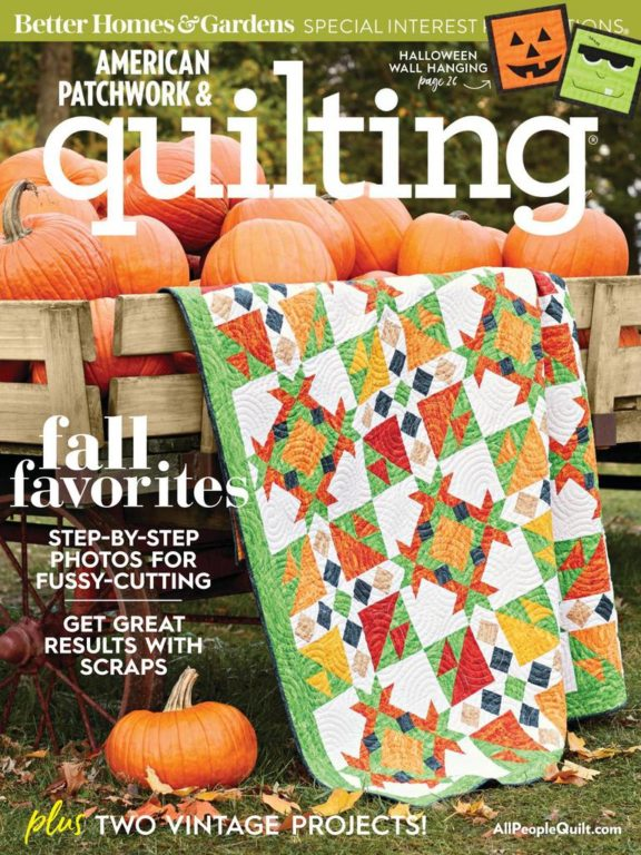 American Patchwork & Quilting – October 01, 2018