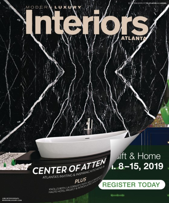 Modern Luxury Interiors Atlanta – October 2018
