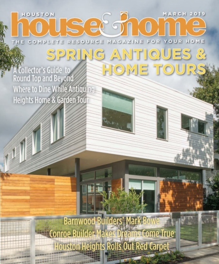 Houston House & Home – March 2019