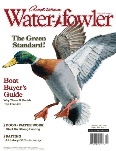 American Waterfowler – April-May 2019