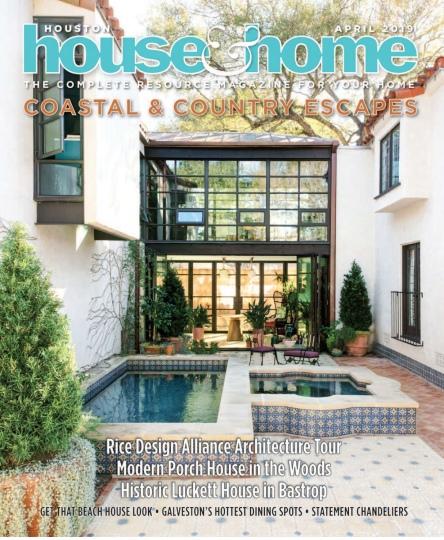 Houston House & Home – April 2019