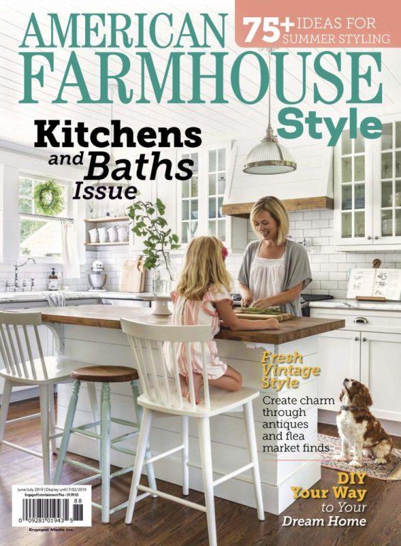 American Farmhouse Style – June 2019