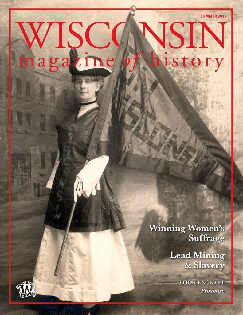 Wisconsin Magazine Of History – May 2019