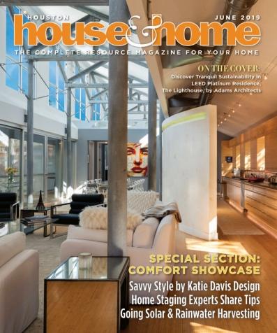 Houston House & Home – June 2019