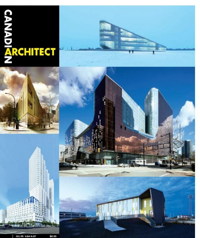 Canadian Architect – July 2019